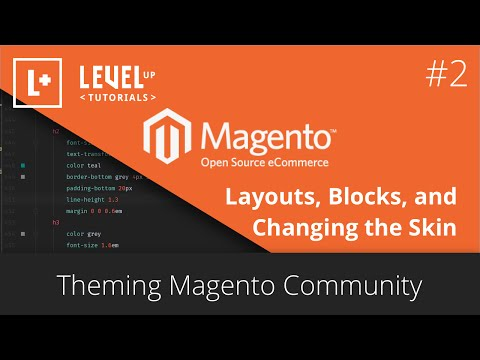 Theming Magento Community #2 - Layouts, Blocks, And Changing The Skin