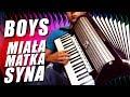 Boys - Miała matka syna ( niech żyje wolność ) - akordeon