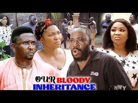 OUR BLOODY INHERITANCE SEASON 7\u00268 (TRENDING MOVIE) ONNY MICHEAL 2021 LATEST NIGERIAN MOVIE