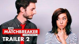 The Matchbreaker - Trailer #2