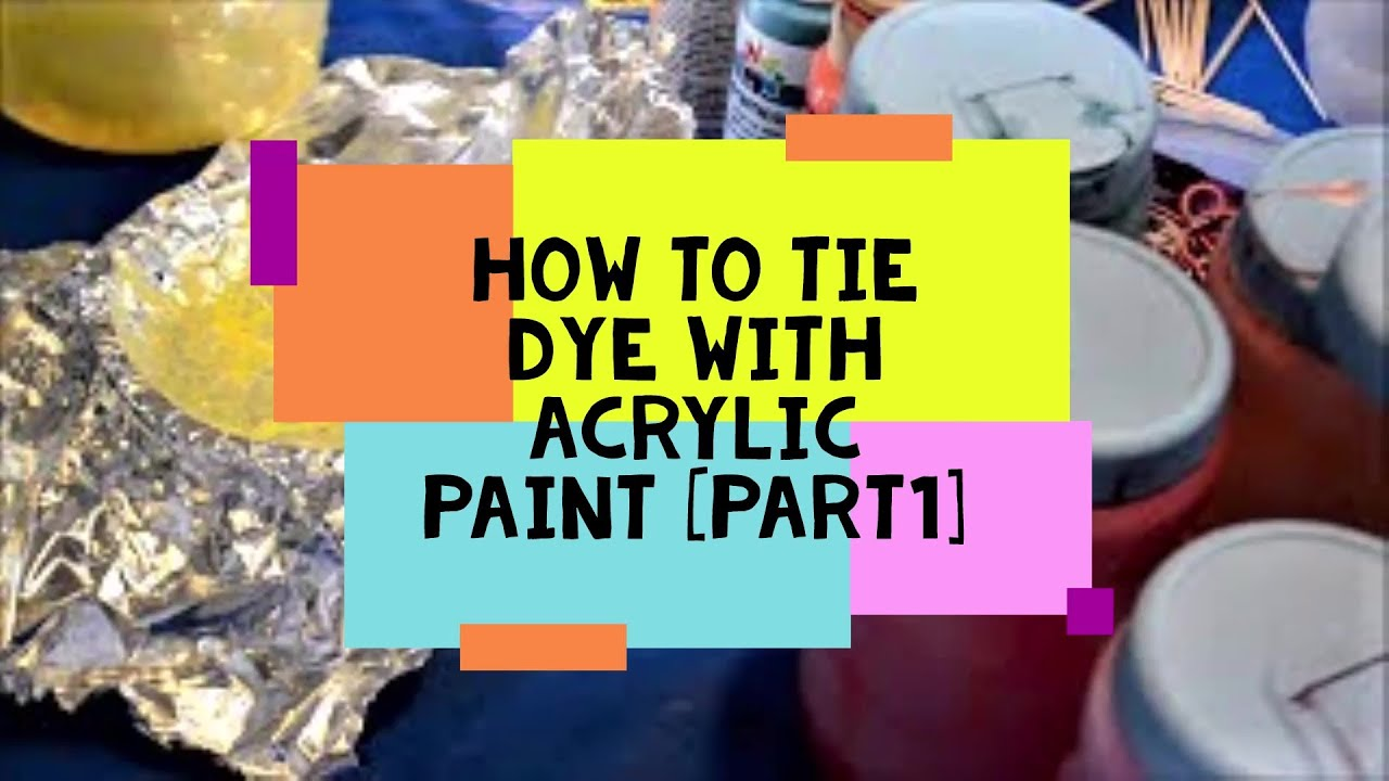 375c07b35d9e How to Tie Dye With Acrylic Paint- No Stiff-y T s Part I - YouTube