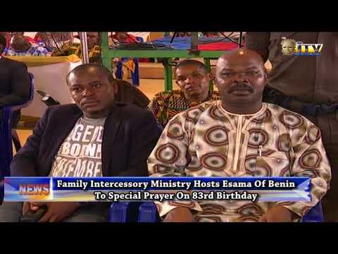 Family Intercessory Ministry Hosts Esama Of Benin To Special Prayer On 83rd Birthday