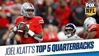 Joel Klatt's Top 5 Quarterbacks in the NFL Draft | FOX NFL