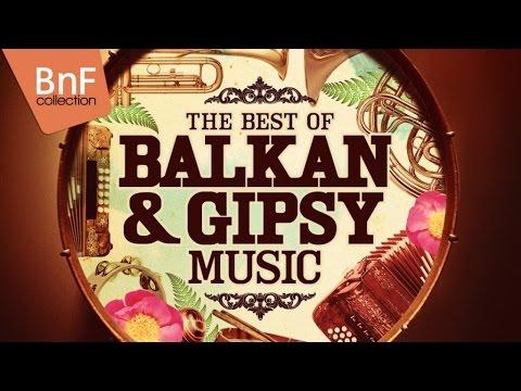 The Best of Balkan & Gipsy Music