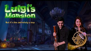 Luigi's Mansion but LIT   French Horn Bassoon Cover