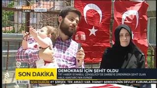 İlk Çatışmalarda Şehit Olan Halil Kantarcı'nın Ailesi, Darbe Girişimi Gecesini Anlattı - TRT Avaz