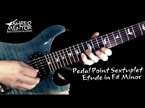 Play-Through: Pedal Point Sextuplet Etude in F sharp minor | ShredMentor
