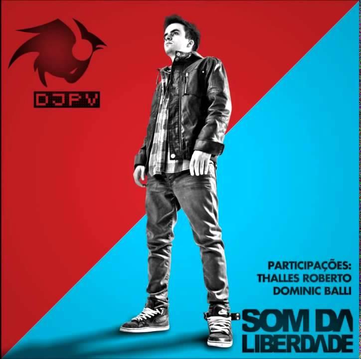 DJ PV   Me Leva Mais Alto ft  Arthur Henrique & João Stecca