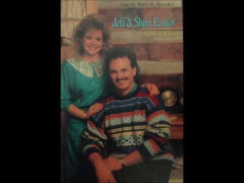 Jeff & Sheri Easter - Home Folks - 05 I Wont't Take Less Than Your Love