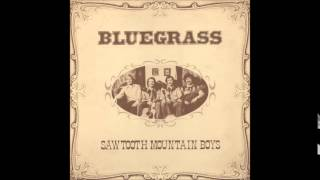 Sawtooth Mountain Boys - Always Another