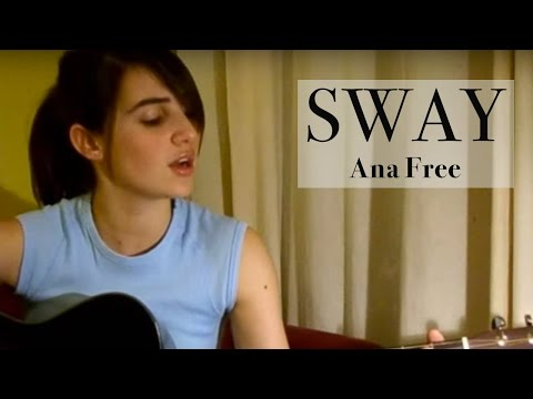 Sway - Bic Runga (Ana Free acoustic cover)