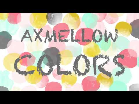 AXMELLOW - COLORS (NON-COPYRIGHTED VLOG MUSIC)