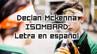 Declan Mckenna - Isombard Subtitulada/Letra en español