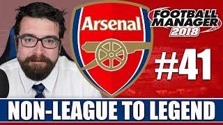 Non-League to Legend FM18 | ARSENAL | Part 41 | CHAMPIONS LEAGUE FINAL | Football Manager 2018