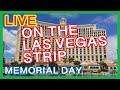 Live on the Las Vegas Strip Memorial Day
