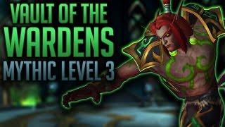 SPEED RUN - Swifty Tanks Vault of the Wardens (PART 1) - WoW Legion Mythic Level 3 Keystone