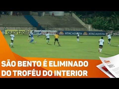 São Bento é eliminado do troféu do interior - TV SOROCABA/SBT