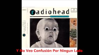 Radiohead Anyone Can Play Guitar Subtitulado