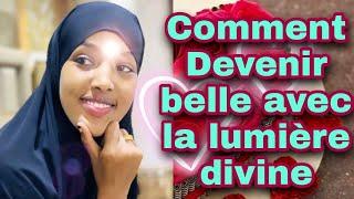 Download Acquérir Une Beauté et La Lumière Divine avec des versets Coraniques et des Duans