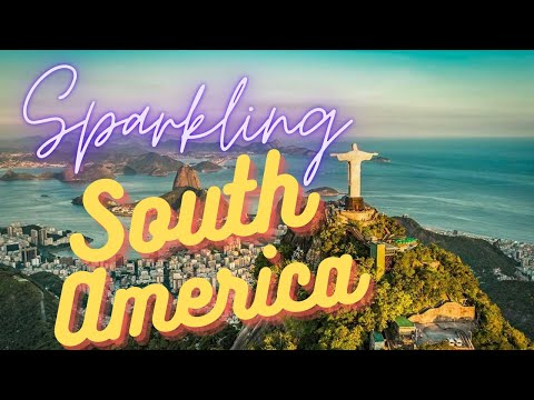 Best Places to Travel in South America
