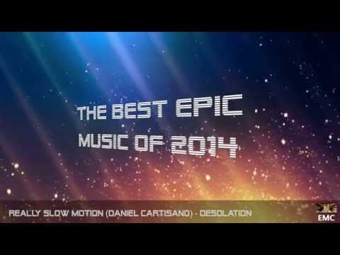 5 Hours | The Best Epic Music Of 2014 | Vol.1 Famous Artists