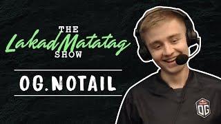 The Lakad Matatag Show: OG.n0tail