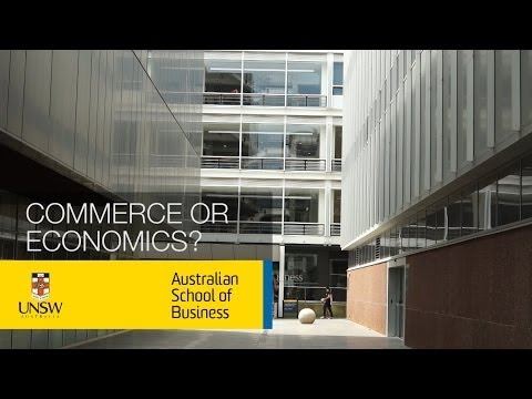 Bachelor of Commerce or Bachelor of Economics? (UNSW Business School)