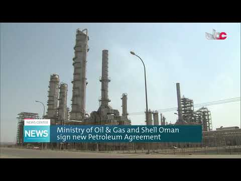 Ministry of Oil & Gas and Shell Oman sign new Petroleum Agreement