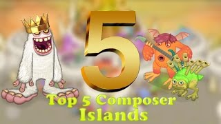 Top 5 My Singing Monsters Composer Island Songs (My Opinion)