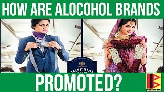 How are alcohol brands promoted in India? | Surrogate Advertisements | Why are tobacco ads banned?