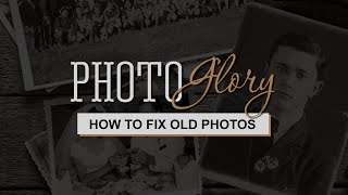 How to Fix Old Photos with PhotoGlory - 5-Minute Guide