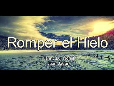 Fanny Lu, Noriel - Romper el Hielo ✘ Juan Jadan // Remix