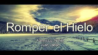 Fanny Lu Noriel Romper el Hielo.mp3