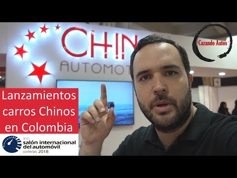 Los Mejores Carros Chinos En Colombia | Lanzamientos Autos Chinos 2019 - Salon Del Automovil Bogota