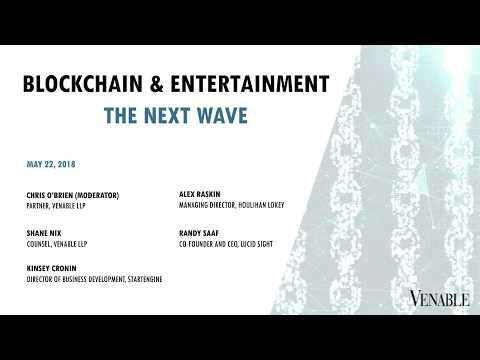 Blockchain & Entertainment: The Next Wave