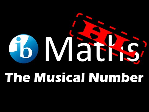 IB HL Maths: The Musical Number