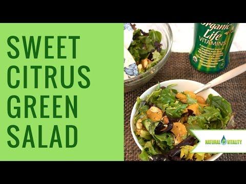 Make a Sweet Citrus Green Salad with Natural Vitality Organic Life Vitamins