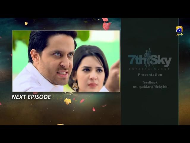 Muqaddar - Episode 17 Teaser - 1st June 2020 - HAR PAL GEO