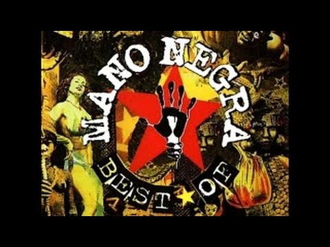Mano Negra - The Best of (Greatest Hits) (full album)