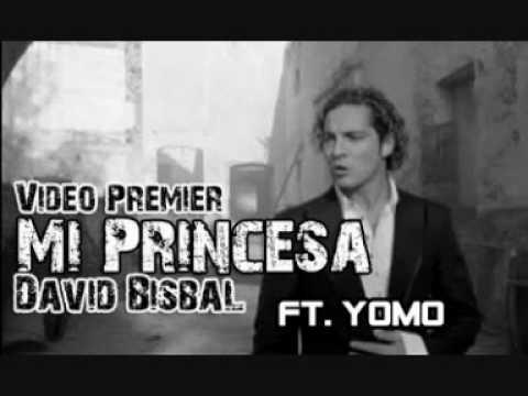 mi princesa david bisbal ft yomo