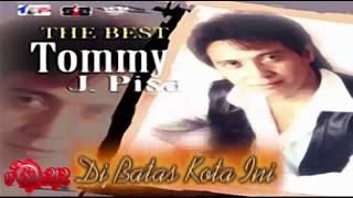 The Best Tommy J  Pisa Full Album Lagu Lawas Nostalgia Terpopuler