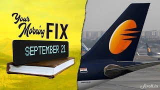 Your Morning Fix: Mid-air scare on Jet Airways flight after crew forgets to maintain cabin pressure