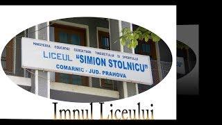 Imnul Liceului Simion Stolnicu Comarnic @2017