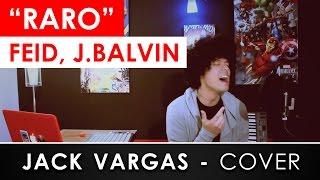 Feid J. Balvin QUE RARO Cover Jack Vargas.mp3
