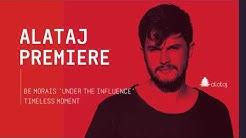 PREMIERE: Be Morais 'Under the Influence' - Original Mix [Timeless Moment]