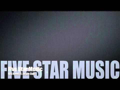 Five Star Music Ft Jorgie Ruiz- All I Need