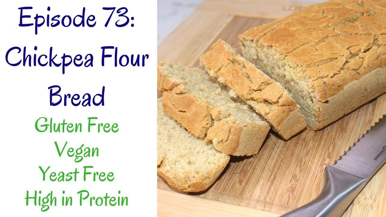 Chickpea Flour Bread (Gluten Free, Vegan, No Yeast, No Knead, High in  Protein)
