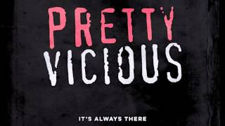 Pretty Vicious - It