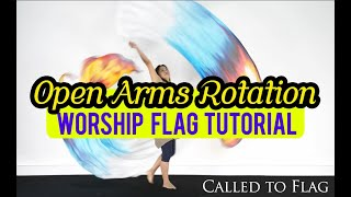 Worship Dance Flags Tutorial // Open Arms Rotation // Basic Choreography Ft: Claire CALLED TO FLAG