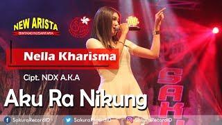 Nella Kharisma - Aku Ra Nikung [OFFICIAL]